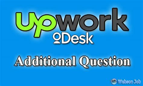 additional questions and answers of odesk upwork