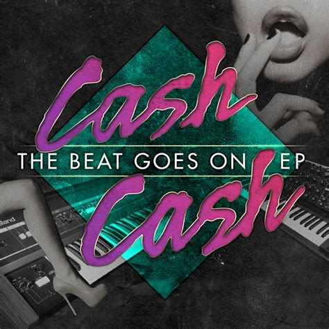cash cash party in your bedroom birth djレコメンド cash cash the beat goes on