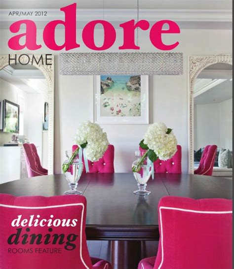adore home decor adore home april may 2012 issue home decor pinterest