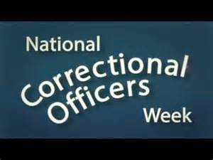Correctional Officer Week by County Sheriff S Office This Week Is National