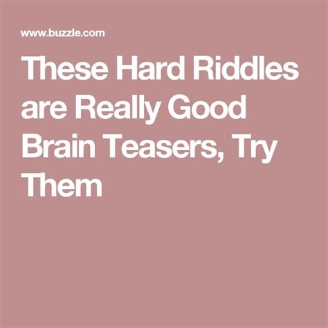 brain teasers with answers buzzle 25 best ideas about hard riddles on pinterest funny