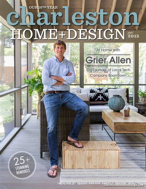 charleston home design magazine fall 2015 by