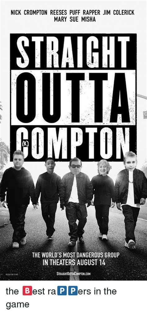Nick Crompton Memes - nick crompton reeses puff rapper jim colerick mary sue misha straight outta the world s most
