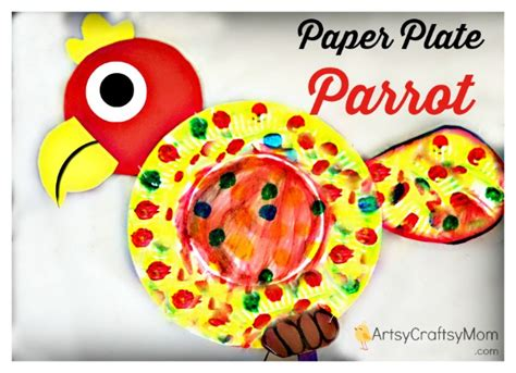 parrot paper plate craft paper plate parrot craft artsy craftsy