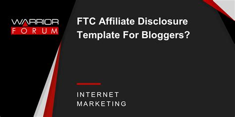 Ftc Affiliate Disclosure Template For Bloggers Warrior Forum The 1 Digital Marketing Forum Affiliate Link Disclosure Template
