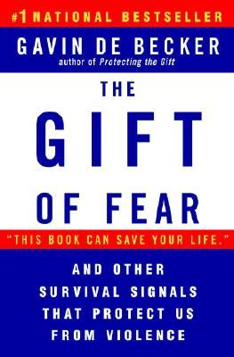 the fear place books the gift of fear survival signals that protect us from