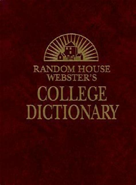 random house dictionary random house webster s college dictionary rent 9780375425615 0375425616