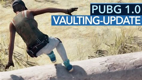 pubg 1 0 228 ndert alles battlegrounds update 1 0 vaulting
