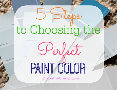how to pick a paint color how to choose paint how to choose paint prepossessing