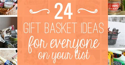 diy gift basket ideas for everyone on your list diy gift basket ideas for everyone on your list