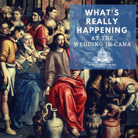 wedding at cana what s really happening at the wedding at cana s