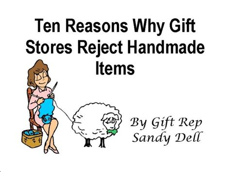 How To Sell Handmade Items To Stores - ten reasons why gift stores reject handmade items small