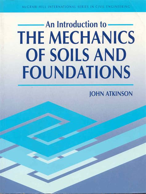 the mechanics of soils and foundations second edition books mecnica aplicada ii