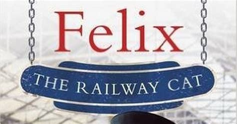 felix the railway cat books book soon out on felix the huddersfield railway cat