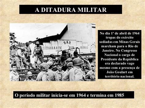 A Ditadura Militar A Ditadura Militar