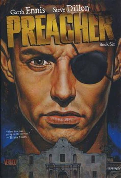 Preacher Book 3 By Garth Preacher Book 6 By Garth Ennis Reviews Discussion Bookclubs Lists