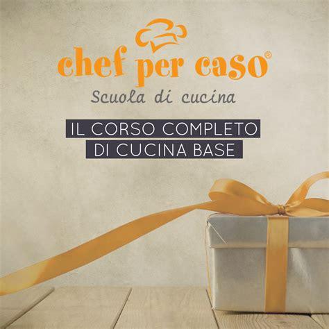 corso base cucina buono regalo corso completo cucina base chef per caso