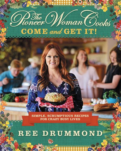 pioneer woman ree drummond juggles new cookbook cookware show ree drummond come and get it cookbook popsugar food
