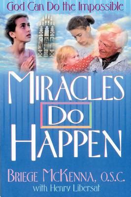 do greater things activating the kingdom to heal the sick and the lost books miracles do happen god can do the impossible by briege