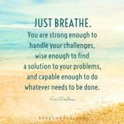 just breathe schools and the o jays on pinterest you have the power to overcome anything just breathe