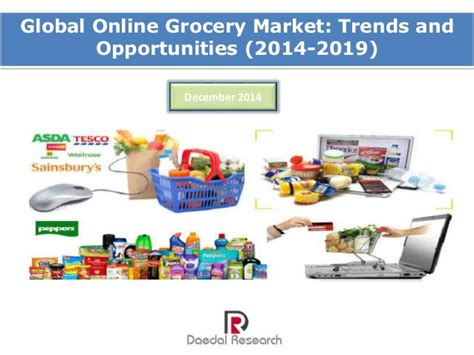 grocery trends 2014 nareim global online grocery market trends and opportunities
