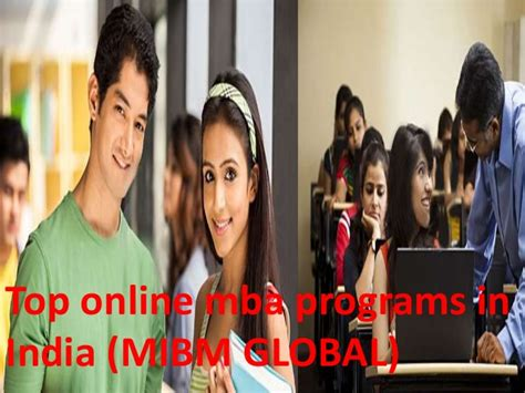 Best International Mba Programs In India by Mibm Global Top Mba Programs In India