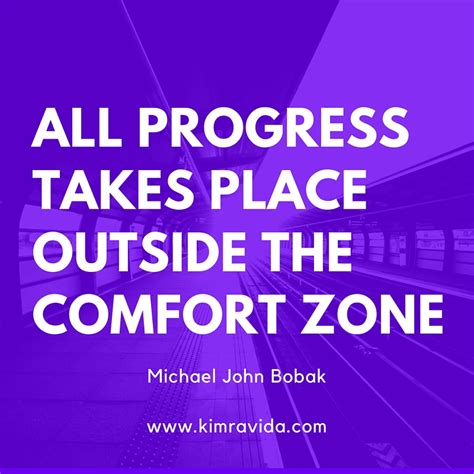 outside the comfort zone it is truly up to you kim ravida