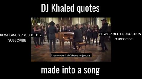dj khaled quotes dj khaled quotes made into a song