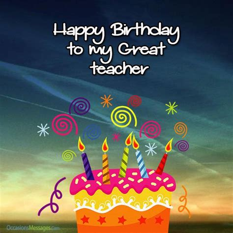 Happy Birthday Wishes To Lecturer Happy Birthday Wishes For Teacher Occasions Messages