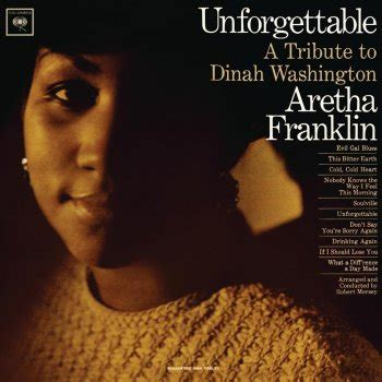 unforgettable testo evil gal blues testo aretha franklin testi canzoni mtv
