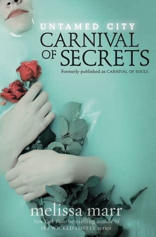 the secret of souls a novel books carnival of secrets untamed city 1 by marr