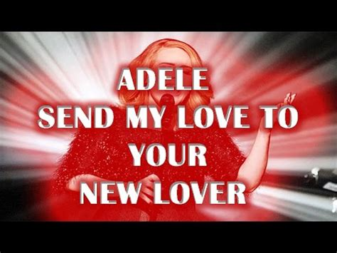 adele send my love mp3 download send my love to your new lover adele new song2016