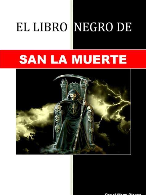 libro ritos de muerte el libro negro de san la muerte