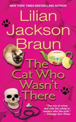 the who wasn t tired books the cat who wasn t there book by lilian jackson braun 13