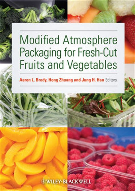 Modified Atmosphere Packaging Images by Wiley Modified Atmosphere Packaging For Fresh Cut Fruits