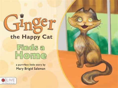 libro ginger finds a home inspired by savannah children s book review ginger the happy cat finds a home by mary brigid