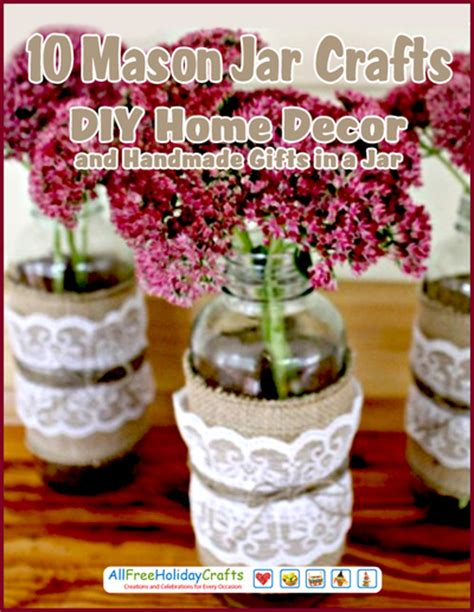 diy home decor gifts 10 mason jar crafts diy home decor and handmade gifts in