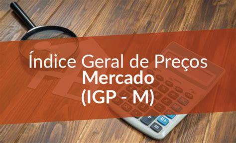 fgv igp m tem alta de 106 nos ltimos 12 meses advfn news infla 231 227 o medida pelo igp m caiu forte em
