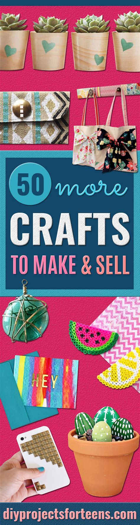 crafts to sell 50 more crafts to make and sell