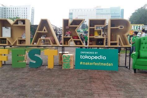 horas ini 5 hal keren di makerfest 2018 medan
