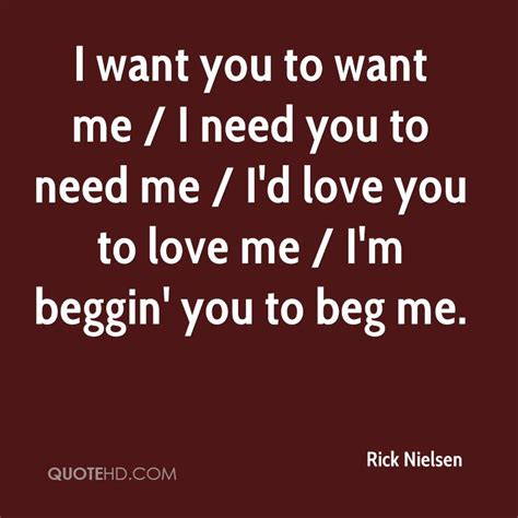 i want you to want me quotes quotesgram