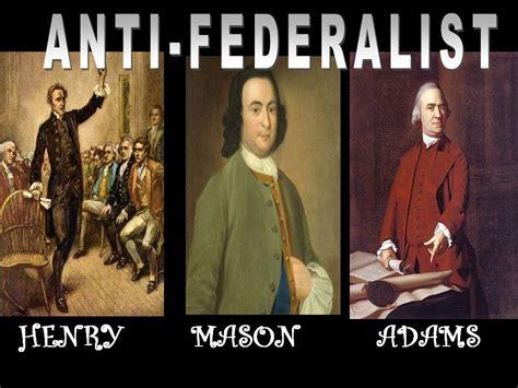 Anti Federalist And Federalist Essays by Federalists Vs Anti Federalists Dowell Middle School U S History
