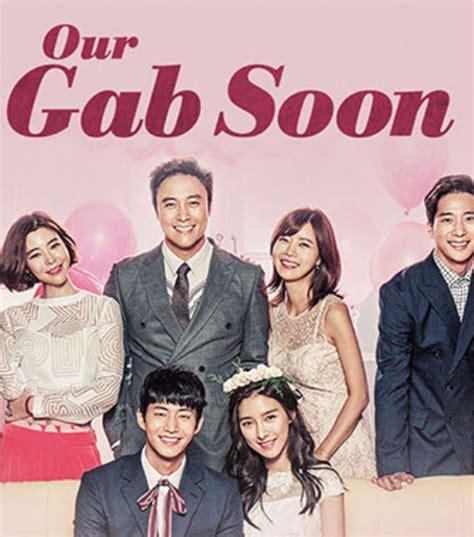 bioskopkeren our gab soon مشاهدة مسلسل our gab soon 2016 مترجم حلقة 21