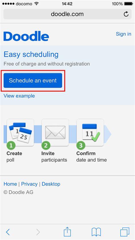 doodle easy schedule スマホのブラウザからでも簡単 登録不要で使える予定調整サービス doodle gigazine