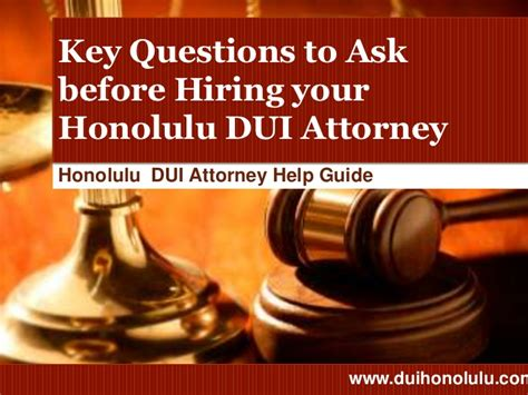 how to hire lawyers a guide to hiring the best attorney for your issue books dui lawyer honolulu top 15 questions to ask before hiring