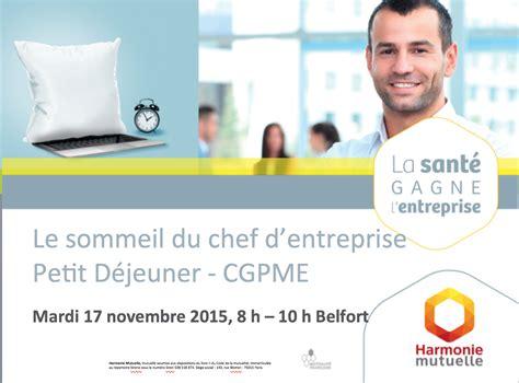 Credit Formation Chef Entreprise 2015 Le Sommeil Du Chef D Entreprise Le R 233 Sum 233 Cpme 90