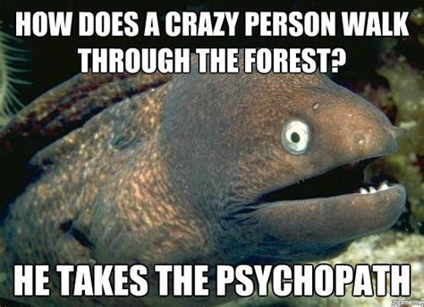 Crazy People Meme - crazy people meme