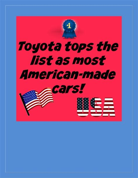 toyota american made toyota has the most american made cars