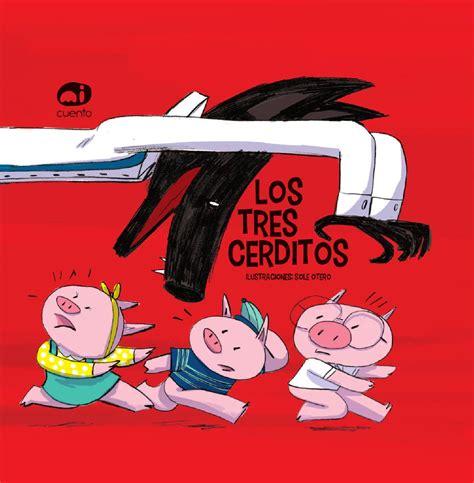 los tres cerditos 8430530177 los 3 cerditos by libros micuento s l issuu