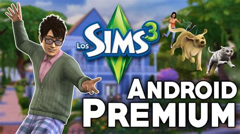 sims 3 free android the sims 3 v 1 6 11 premium android
